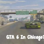 GTA 6 In Chicago
