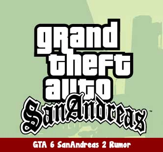Grand Theft Auto 6 San Andreas 2