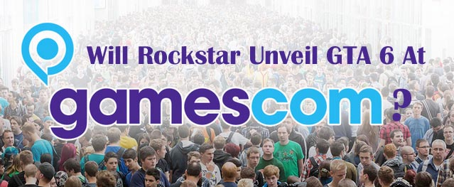 Rockstar Unveil GTA 6 At Gamescom 2016